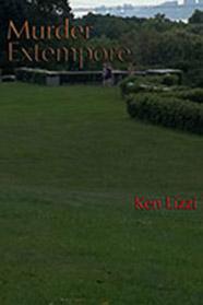 Murder Extempore by Ken Lizzi