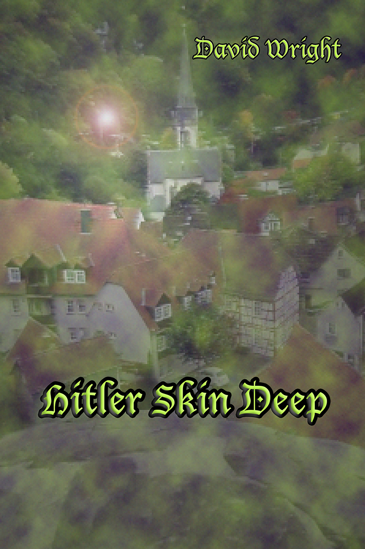 Hitler Skin Deep by David Wright